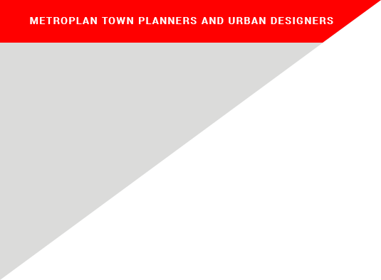 Metroplan Town Planners and Urban Designers Project Folders